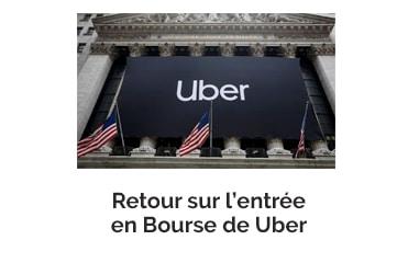 Retour sur l'entrée en Bourse de Uber